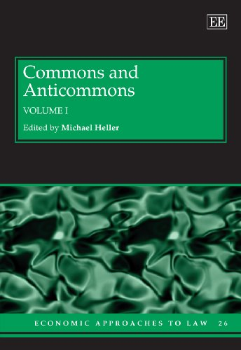Commons And Anticommons (Economic Approaches To Law Series) 2 Vol Set