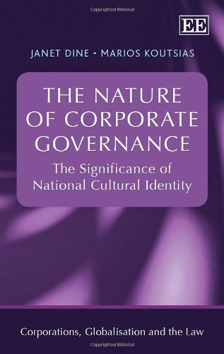 The Nature of Corporate Governance: Dine, Janet/ Koutsias, Marios
