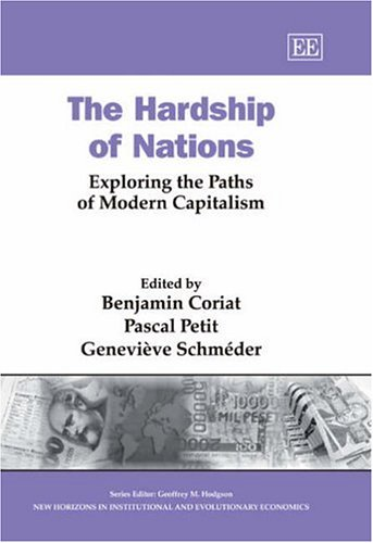 9781845427054: The Hardship of Nations: Exploring the Paths of Modern Capitalism