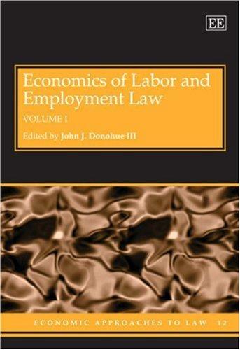 Economics of Labor and Employment Law: Donohue, John, III (EDT)
