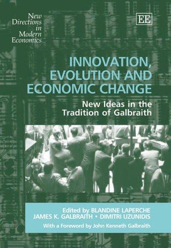 Innovation, Evolution And Economic Change: New Ideas: Laperche