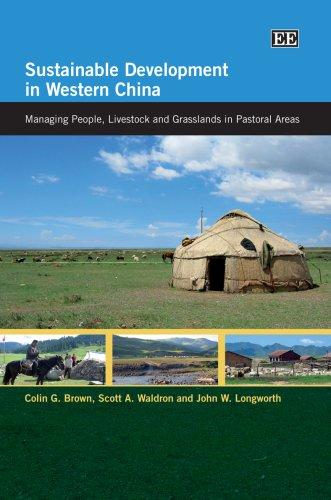 Sustainable Development in Western China: Brown, Colin G./ Longworth, John W./ Waldron, Scott A.