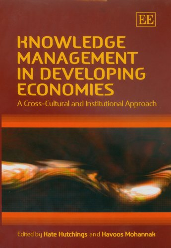 9781845427863: Knowledge Management in Developing Economies: A Cross-cultural and Institutional Approach
