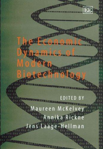 9781845427900: The Economic Dynamics of Modern Biotechnology