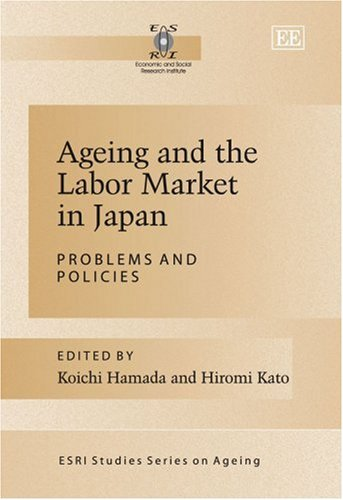 9781845428495: Ageing and the Labor Market in Japan: Problems and Policies (ESRI Studies Series on Ageing)