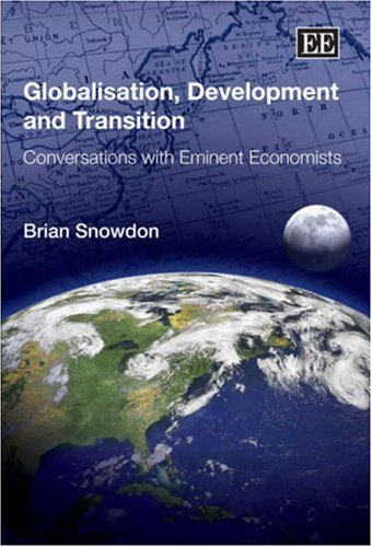 9781845428501: Globalisation, Development and Transition: Conversations with Eminent Economists