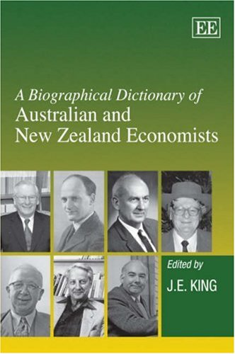 9781845428693: A Biographical Dictionary of Australian and New Zealand Economists