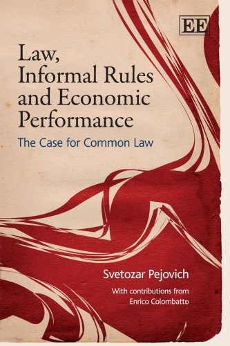 9781845428730: Law, Informal Rules and Economic Performance: The Case for Common Law