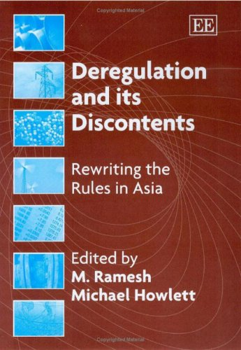Deregulation And Its Discontents: Rewriting The Rules In Asia
