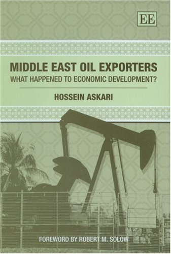 Middle East Oil Exporters: What Happened to: Hossein Askari