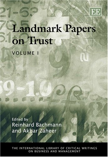 9781845429348: Landmark Papers on Trust (The International Library of Critical Writings on Business and Management)