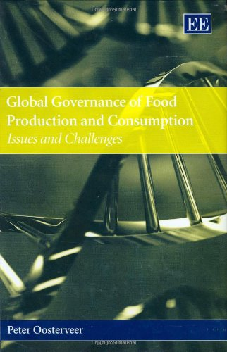 9781845429386: Global Governance of Food Production and Consumption: Issues and Challenges