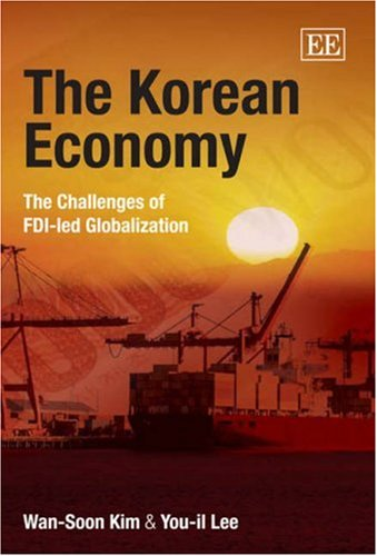 The Korean Economy: The Challenges Of Fdi-Led Globalization