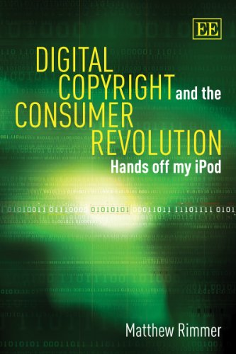 9781845429485: Digital Copyright and the Consumer Revolution: Hands Off My Ipod