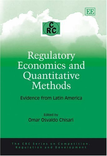 9781845429614: Regulatory Economics and Quantitative Methods: Evidence from Latin America (The CRC Series on Competition, Regulation and Development)
