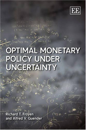 9781845429645: Optional Monetary Policy Under Uncertainty