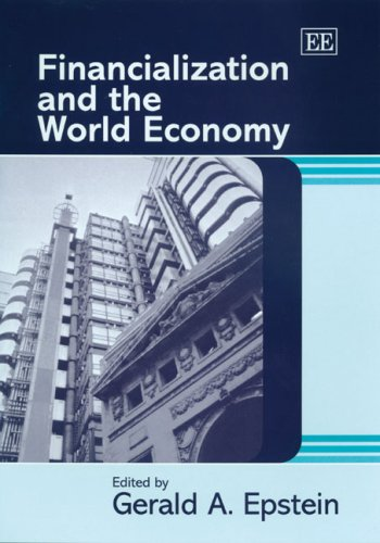 9781845429652: Financialization and the World Economy