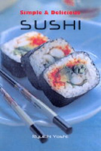 9781845430054: Simple and Delicious Sushi