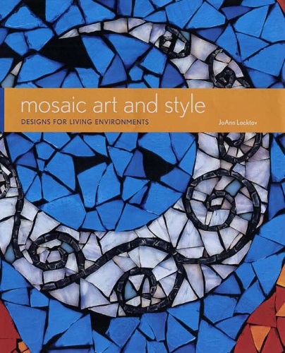 9781845430146: Mosaic Art and Style: Designs for Living Environments