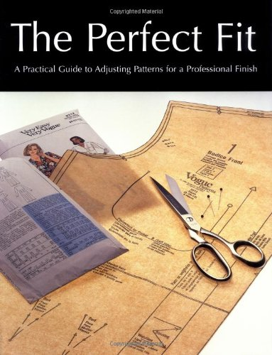 9781845430580: Perfect Fit: A Practical Guide to Adjusting Sewing Patterms for a Professional Finish