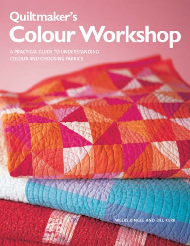 Quiltmaker's Colour Workshop: Bill Kerr