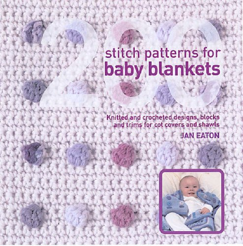 9781845431426 200 Stitch Patterns For Baby Blankets Knitted And