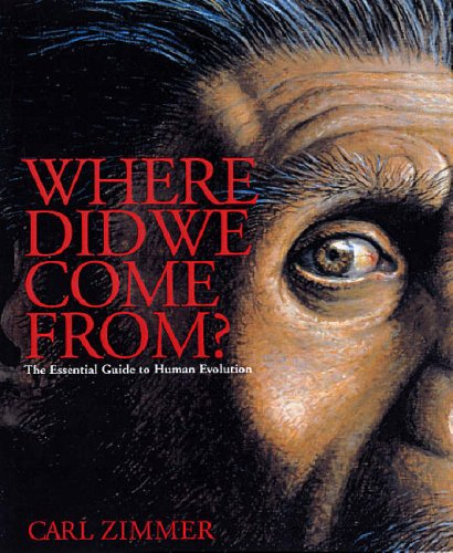9781845431754: Where Did We Come From?: An Intimate Guide to the Latest Discoveries in Human Origins