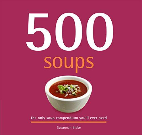 9781845431815: 500 Soups