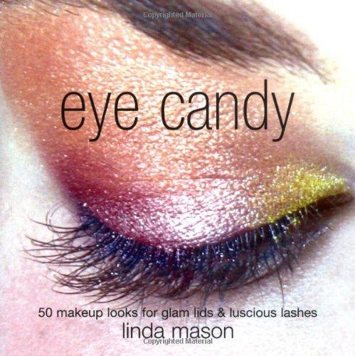 9781845432591: Eye Candy