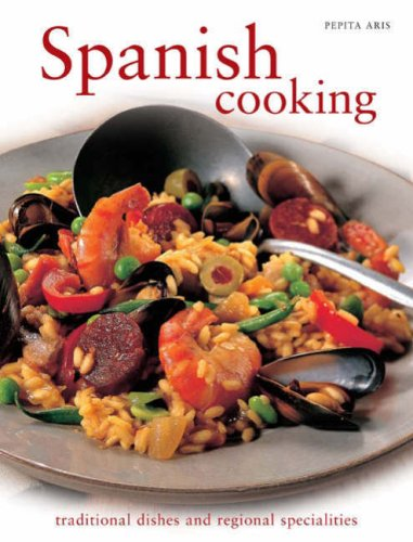 9781845432904: Spanish Cooking: Traditional Dishes and Regional Specialities