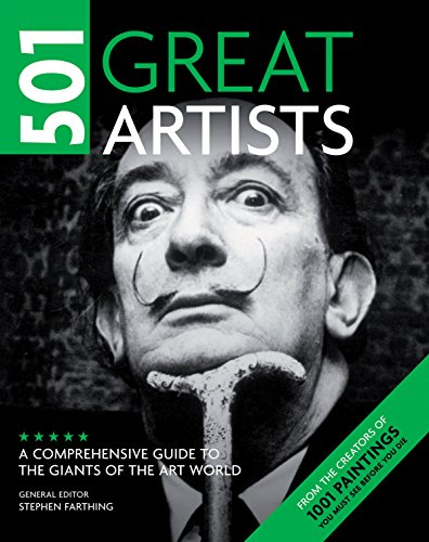 9781845433116: 501 Great Artists: A Comprehensive Guide to the Giants of the Art World