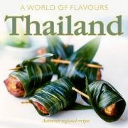 A World of Flavours Thailand: Authentic Regional Recipes (1845433203) by Christine Watson