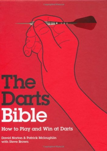 9781845433598: The Darts Bible: How to Play and Win at Darts