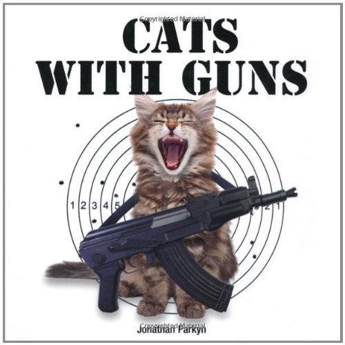 9781845433673: Cats with Guns