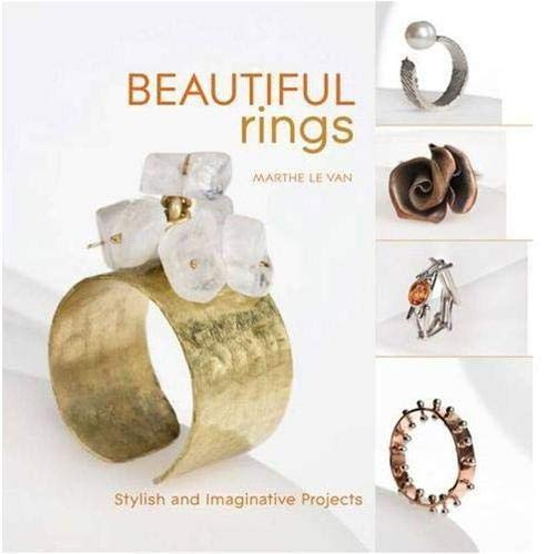 9781845434090: Beautiful Rings: Stylish and Imaginative Projects. Marthe Le Van