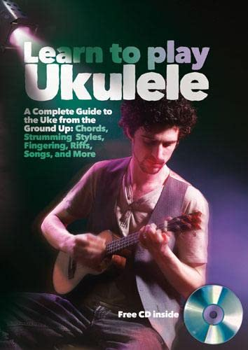 9781845434694: Learn to Play Ukulele: A Beginner's Guide to Playing Uke