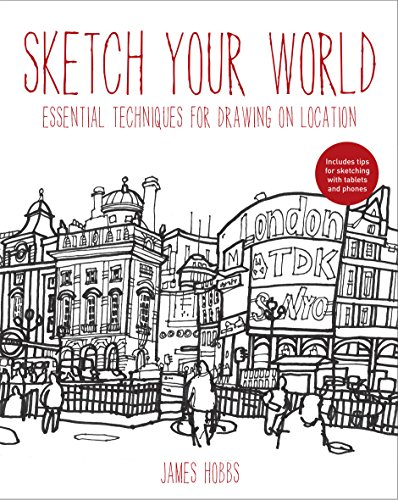 9781845435141: Sketch Your World: Drawing techniques for great results on the go