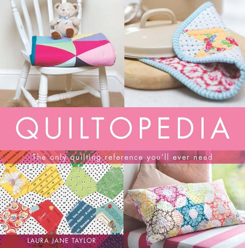 Quiltopedia (Paperback): Laura Jane Taylor