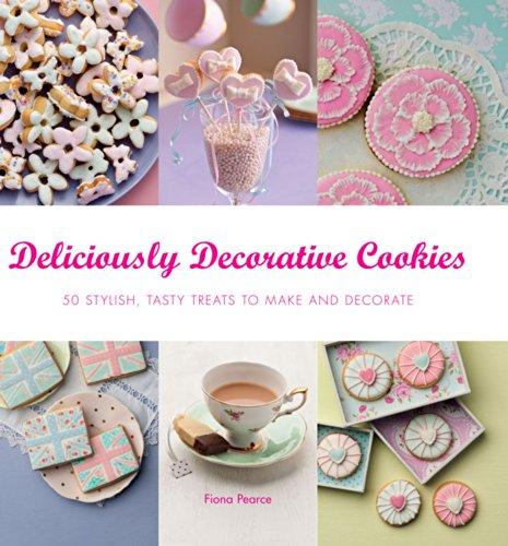9781845435417: Deliciously Decorative Cookies to Make & Eat: 50 Stylish, Tasty Treats to Make and Decorate