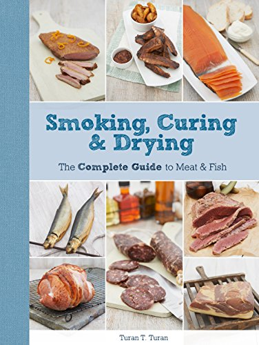 9781845435615: Smoking, Curing & Drying: The Complete Guide to Meat and Fish