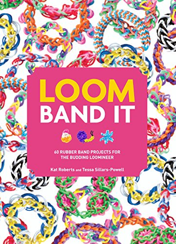 9781845435639: Loom Band it!: 60 Rubber Band Projects for the Budding Loomineer