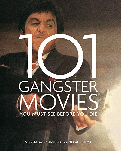 9781845436056: 101 Gangster Movies You Must See Before You Die
