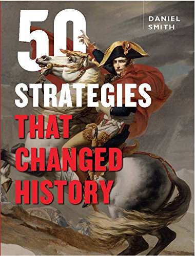 9781845436131: 50 Strategies That Changed History
