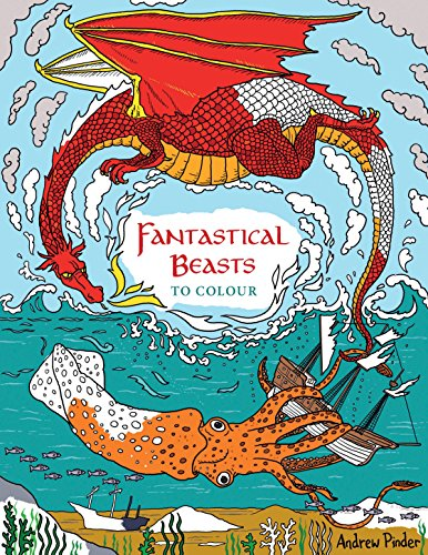 Fantastical Beasts to Colour: Andrew Pinder