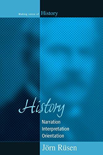 9781845450496: 5: History: Narration, Interpretation, Orientation (Making Sense of History)