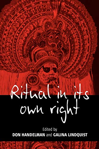 9781845450519: Ritual in Its Own Right: Exploring the Dynamics of Transformation
