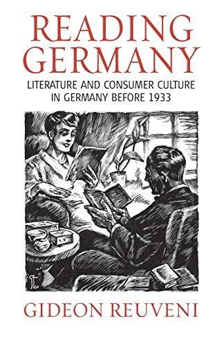 9781845450878: Reading Germany: Literature and Consumer Culture in Germany before 1933