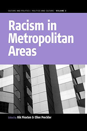 Racism In Metropolitan Areas: 3 (Culture And Politics/Politics And Culture)