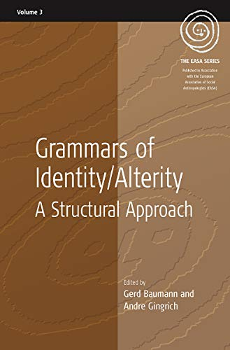 9781845451080: Grammars of Identity / Alterity: A Structural Approach (EASA Series)