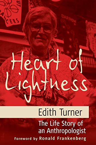 9781845451271: Heart of Lightness: The Life Story of an Anthropologist